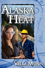 Alaska Heat - Vella Munn
