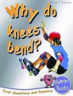 Why Do Knees Bend? - Chris Oxlade