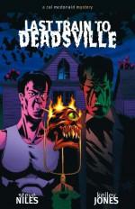 Last Train to Deadsville - Steve Niles, Kelley Jones