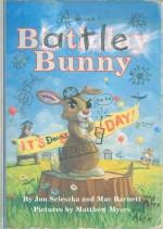 Battle Bunny - Jon Scieszka, Mac Barnett, Matthew Myers