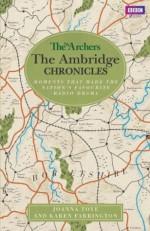 The Archers: The Ambridge Chronicles - BBC Books