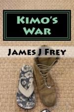Kimo's War - James Frey
