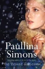 The Bronze Horseman with Bonus Material - Paullina Simons