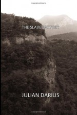 The Slave Factory - Julian Darius
