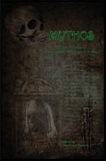 Mythos: The Myths and Tales of H.P. Lovecraft & Robert E. Howard - H.P. Lovecraft, Robert E. Howard, Gwendolyn Toynton
