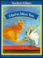 Glad to Meet You (Level Seven) - Theodore Clymer, Roselmina Indrisano, Dale D. Johnson, P. David Pearson, Richard L. Venezky