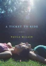 A Ticket to Ride: A Novel - Paula McLain
