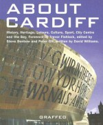 About Cardiff - Steve Benbow, Peter Gill, David Williams
