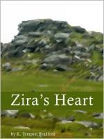 Zira's Heart - K. Tempest Bradford
