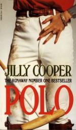 Polo (Rutshire Chronicles #3) - Jilly Cooper