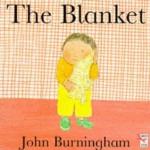 The Blanket - John Burningham