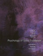 Psychology of Sport Excellence. Tsung-Min Hung, Ronnie Lidor, Dieter Hackfort, Editors - Tsung-min Hung, Ronnie Lidor, Dieter Hackfort, Gershon Tenenbaum