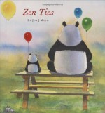 Zen Ties - Jon J. Muth