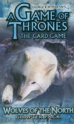 GAME: Wolves of the North (A Game of Thrones: the Card Game) - NOT A BOOK