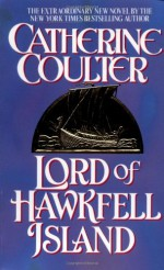 Lord of Hawkfell Island - Catherine Coulter