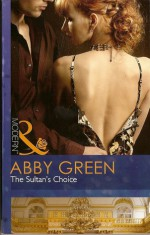 The Sultan's Choice - Abby Green