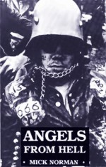 Angels from Hell - Mick Norman, Stewart Home