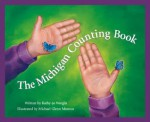 The Michigan Counting Book (America by the Numbers) - Kathy-Jo Wargin