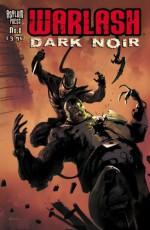 Warlash:Dark Noir - Frank Forte, Szymon Kudranski, Marcin Ponomarew, Steve Mannion, Bruno Werneck
