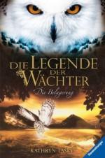 Die Legende der Wächter 4: Die Belagerung (German Edition) - Kathryn Lasky, Katharina Orgaß, Wahed Khakdan