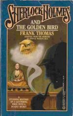Sherlock Holmes & the Golden Bird - Frank Thomas