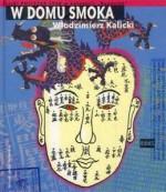 W domu smoka - Włodzimierz Kalicki