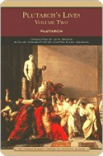Plutarch's Lives Volume Two (Barnes & Noble Library of Essential Reading) - Plutarch, Arthur Hugh Clough, John Dryden, Clayton Lehmann