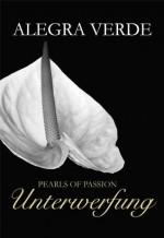 Pearls of Passion: Unterwerfung (German Edition) - Alegra Verde