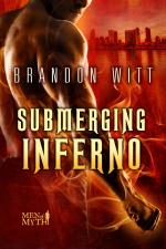 Submerging Inferno - Brandon Witt, Anne Cain