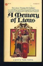 A Memory of Lions - Parke Godwin