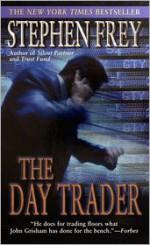 The Day Trader - Stephen W. Frey, Mark W. Tavani