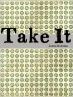 Take It - Joshua Beckman