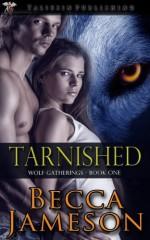 Tarnished - Becca Jameson