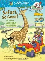 Safari, So Good - Bonnie Worth, Aristides Ruiz, Joe Mathieu