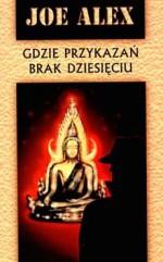 Gdzie przykazań brak dziesięciu - Maciej Słomczyński