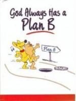 God Always Has a Plan B Hallmark - Barbara Johnson, Patsy Clairmont, Luci Swindoll, Marilyn Meberg, Thelma Wells, Sheila Walsh