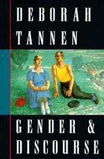 Gender and Discourse - Deborah Tannen