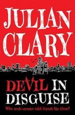 Devil in Disguise - Julian Clary