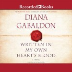 Written in My Own Heart's Blood - Davina Porter, Diana Gabaldon