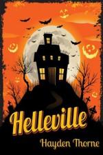 Helleville - Hayden Thorne