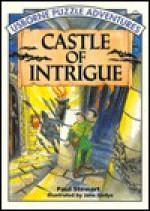 Castle of Intrigue - Paul Stewart