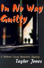 In No Way Guilty - Taylor Jones