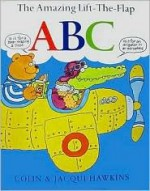The Amazing Lift-The-Flap ABC - Colin Hawkins, Jacqui Hawkins