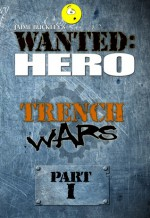 Trench Wars, Part 1 - Jaime Buckley
