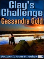 Clay's Challenge - Cassandra Gold