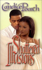 Shattered Illusions - Candice Poarch