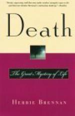 Death: The Great Mystery of Life - Herbie Brennan, Simon M. Sullivan