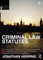 Criminal Law Statutes 2012-2013 (Routledge Student Statutes) - Jonathan Herring