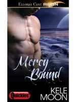 Mercy Bound - Kele Moon