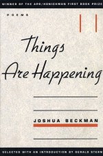 Things Are Happening - Joshua Beckman, Gerald Stern